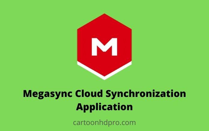 Megasync Cloud Synchronization Application