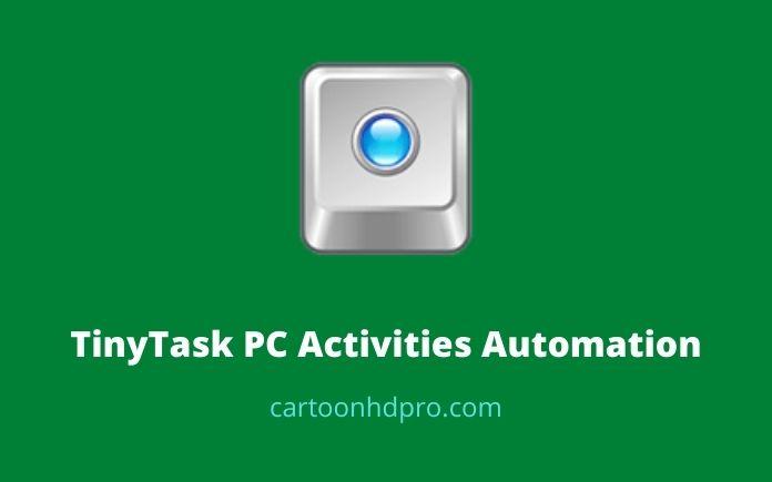 TinyTask automation tool