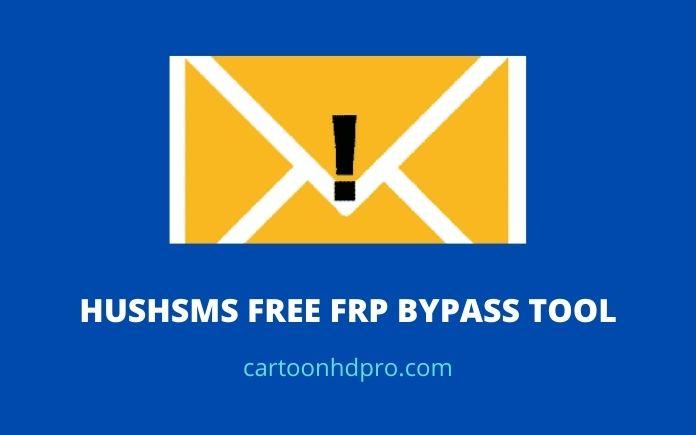 hushsms frp bypass